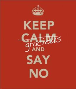 Keep Gracious and Say No
